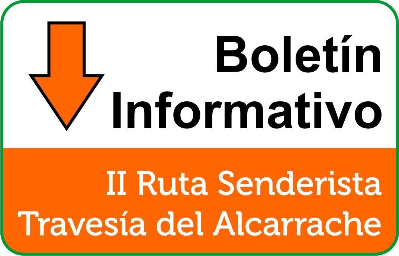 Boletín II Ruta Travesía del Alcarrache